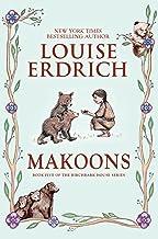 Makoons (Birchbark House Book 5)