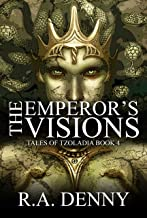 The Emperor's Visions (Tales of Tzoladia Book 4)