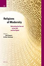 Religions of Modernity: Relocating the Sacred to the Self and the Digital: 12