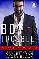 Boy Trouble (The All American Boy Series) Kindle Edition