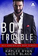 Boy Trouble (The All American Boy Series)