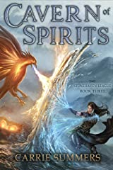 Cavern of Spirits: A LitRPG and GameLit Adventure (Stonehaven League Book 3) Kindle Edition