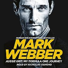 Aussie Grit: My Formula One Journey: My Formula One Journey