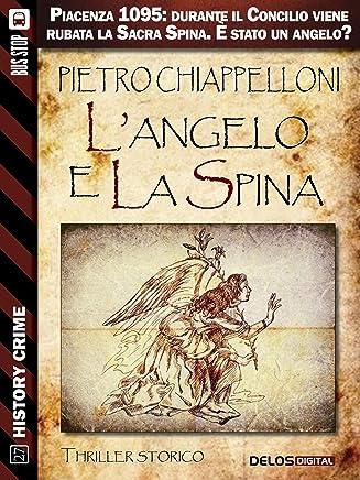 Langelo e la Spina (History Crime)
