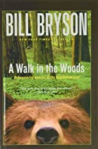 A Walk in the Woods (Official Guides to the Appalachian Trail)