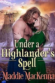 Under a Highlander's Spell: A Steamy Scottish Historical Romance Novel