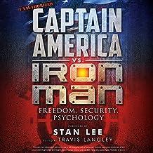 Captain America vs. Iron Man: Freedom, Security, Psychology