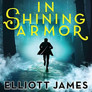 In Shining Armor: Pax Arcana Series, Book 4