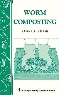 Worm Composting: Storey's Country Wisdom Bulletin A-188 (Storey Country Wisdom Bulletin, A-188)