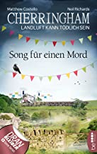 Cherringham - Song für einen Mord: Landluft kann tödlich sein (Ein Fall für Jack und Sarah 39) (German Edition)