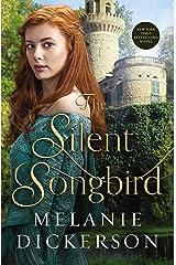 The Silent Songbird Kindle Edition