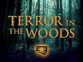 Terror in the Woods Season 1