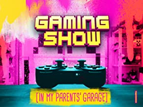 The Gaming Show (In My Parents' Garage), Season 1