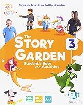 The story garden. Per la Scuola elementare. Con e-book. Con espansione online [Lingua inglese]: 3
