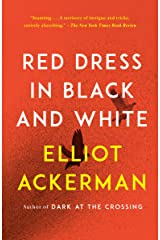 Red Dress in Black and White: A novel Kindle Edition