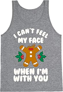 LookHUMAN I Cant Feel My Face When I'm with You (Gingerbread Man) Mens/Unisex Tank