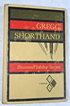 Gregg Shorthand (Diamond Jubilee Series)