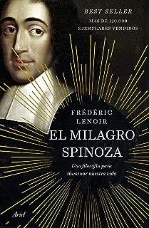El milagro Spinoza: Una filosofía para iluminar nuestra vida (Spanish Edition)