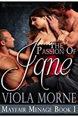 The Passion of Jane (Mayfair Menage Book 1) Kindle Edition