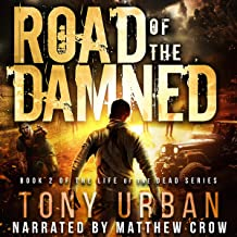 Road of the Damned: Life of the Dead, Book 2