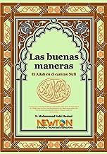 Las Buenas Maneras (Spanish Edition)