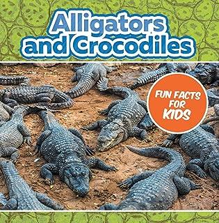 Alligators and Crocodiles Fun Facts For Kids: Animal Encyclopedia for Kids - Wildlife (Children's Animal Books)