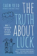 The Truth About Luck: What I Learned on My Road Trip with Grandma