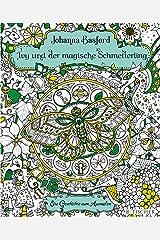 Ivy und der magische Schmetterling: Eine Geschichte zum Ausmalen (Malbuch für Erwachsene) Broschiert