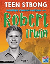 Wildlife Conservation with Robert Irwin (Teen Strong)