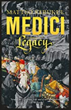 Medici ~ Legacy (Masters of Florence Book 3)