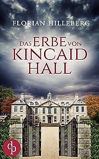 Das Erbe von Kincaid Hall (German Edition