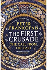 The First Crusade: The Call from the East (English Edition) Format Kindle