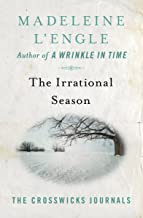 The Irrational Season (The Crosswicks Journals)