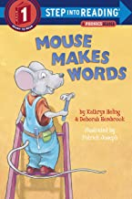 Mouse Makes Words: A Phonics Reader (Step-Into-Reading, Step 1)