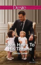 Twin Heirs To His Throne (Billionaires and Babies Book 66)