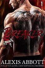 Breaker: A Bad Boy Biker Romance (Heartbreakers MC Book 1)