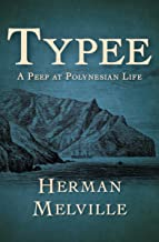 Typee (Annotated) (English Edition)