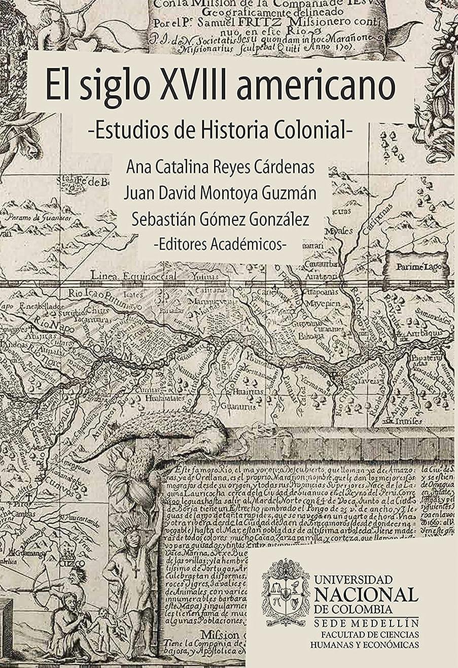 ふくろうパーティー秘書El siglo XVIII americano: estudios de historia colonial (Spanish Edition)