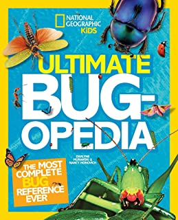 Ultimate Bugopedia: The Most Complete Bug Reference Ever (National Geographic Kids)