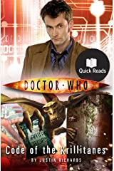 Doctor Who: Code of the Krillitanes (Doctor Who: Quick Reads Book 5) Kindle Edition