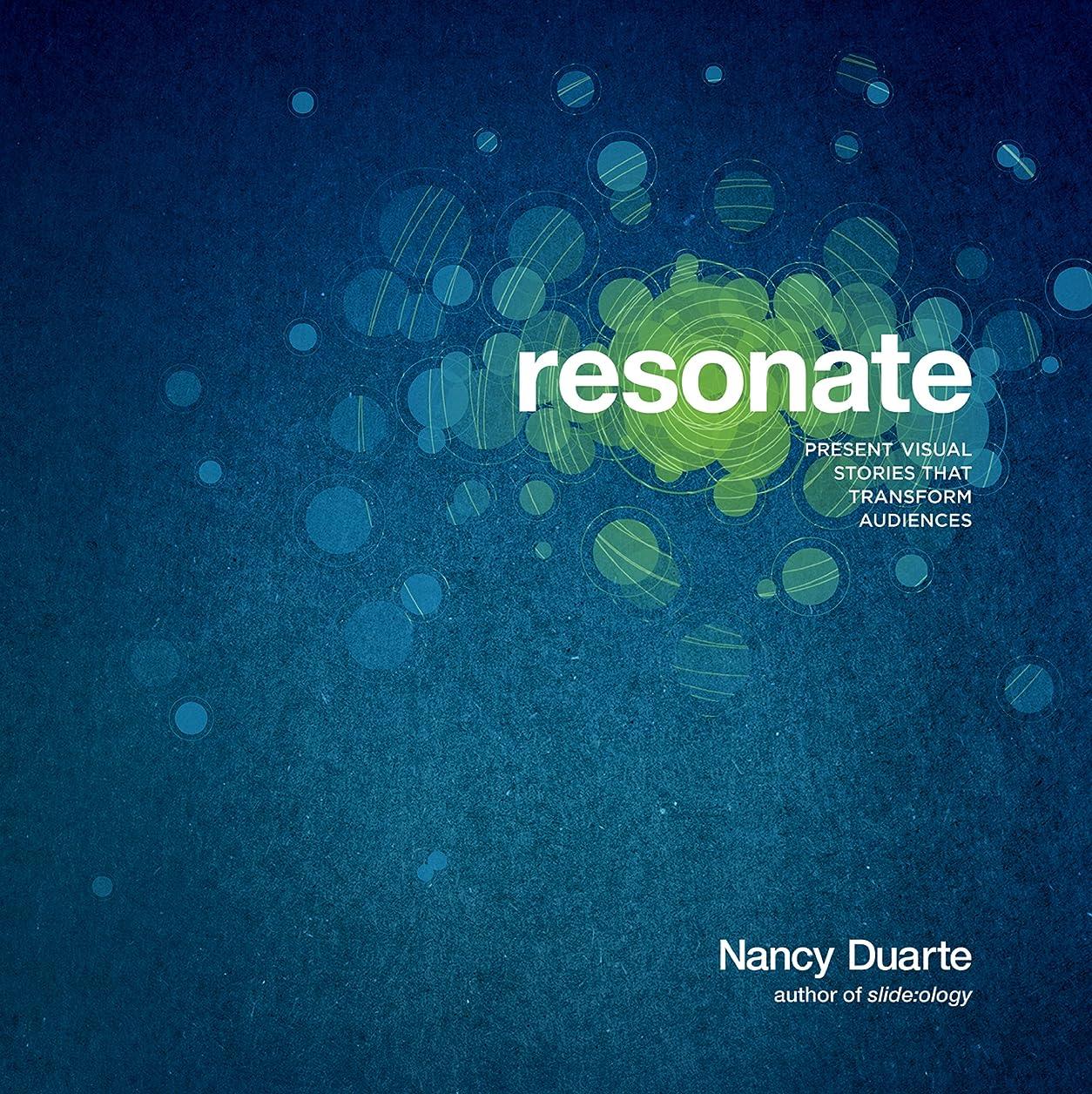 人形目に見える写真撮影Resonate: Present Visual Stories that Transform Audiences (English Edition)