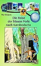 Die Reise der blauen Perle nach Kambodscha (German Edition)