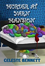 Murder at Yarn Mansion: Yarn Genie Mystery III (Yarn Genie Mysteries Book 3)
