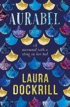 Aurabel: The edgiest mermaid ever written about (Lorali)