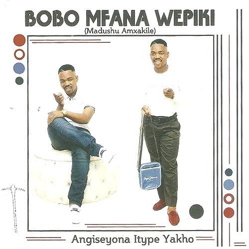 bobo mfana wepiki mp3 song