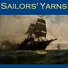 Sailors' Yarns: Stories of Sea Dogs and Shipwrecks