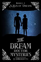 A Box of Dreams (the Dream Doctor Mysteries, books 1-5) (English Edition)