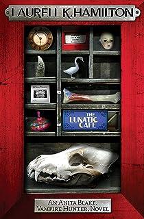 The Lunatic Cafe (Anita Blake Vampire Hunter Book 4)