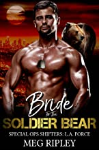 Bride For The Soldier Bear (Shifter Nation: Special Ops Shifters: L.A. Force Book 5)