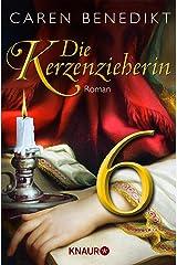 Die Kerzenzieherin 6: Serial Teil 6 Kindle Ausgabe